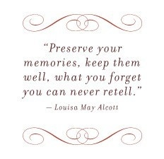 Preserve your memories quote