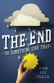 AnnDee Ellis The End or Something